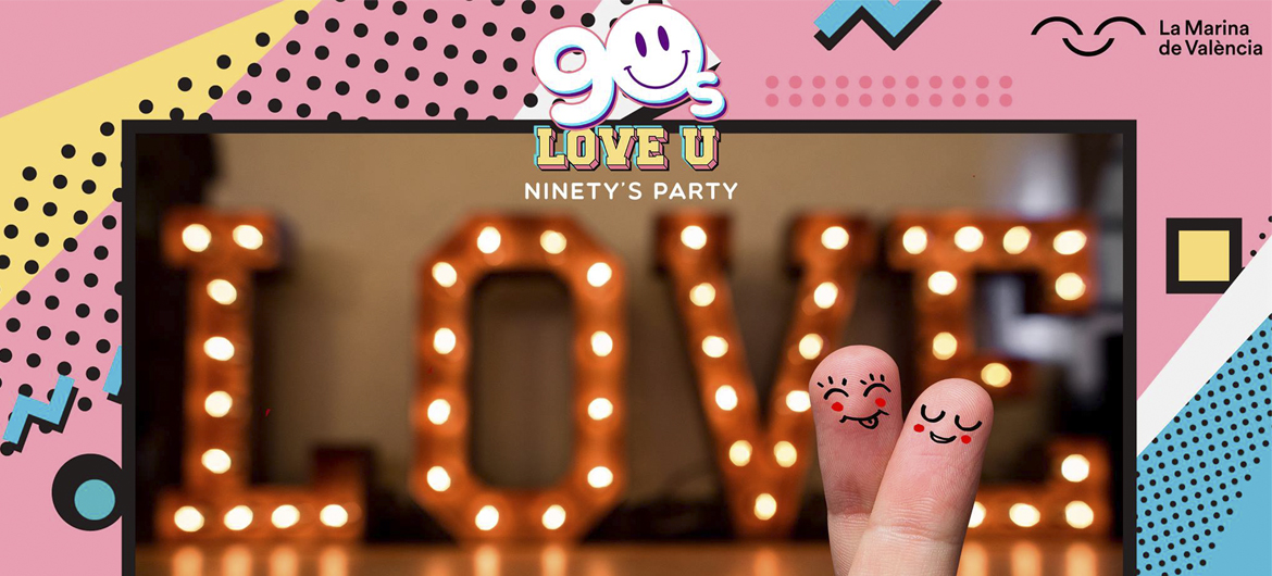 90S Love U Ninety's Party